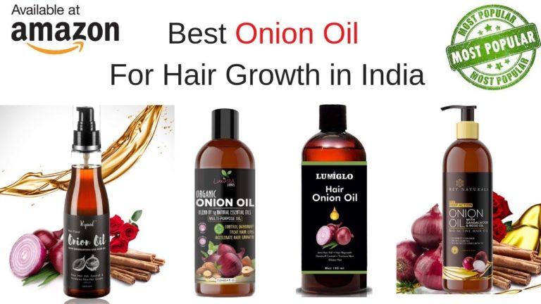 Top 3 Best Onion Hair Oil in India for Hair Growth & Anti Hair Fall 2021