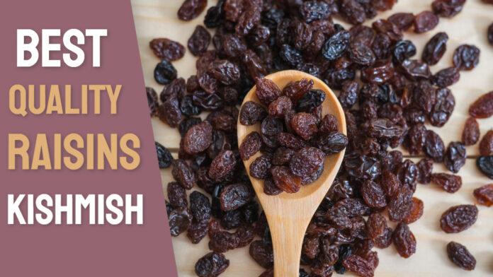 Best Quality Raisins