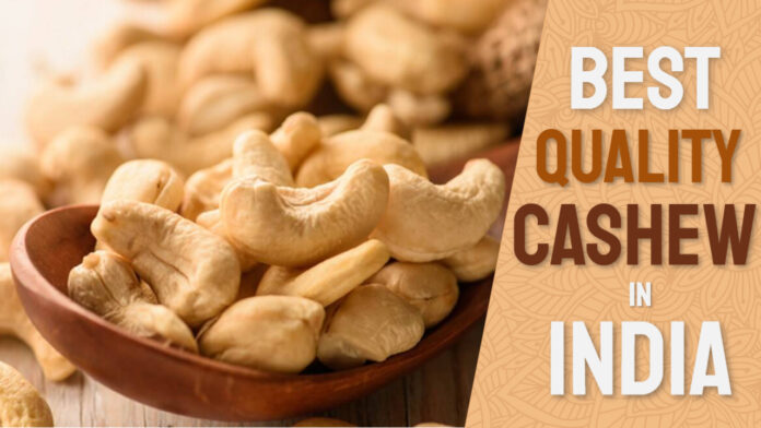 quality cashew in india