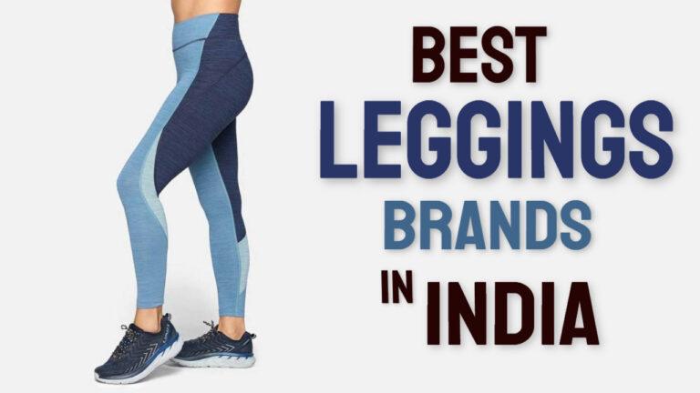 Best Leggings Brands in India – 2021 Buying Guide