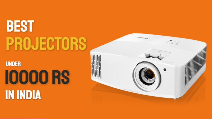 best projectors under 10000 in india
